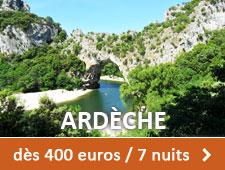 Ardèche dès 400 euros / 7 nuits