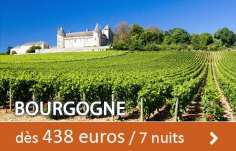 Bourgogne dès 438 euros / 7 nuits