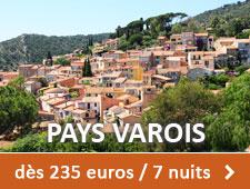 Pays Varois dès 235 euros / 7 nuits