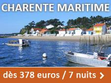 Charentes Maritimes dès 378 euros / 7 nuits