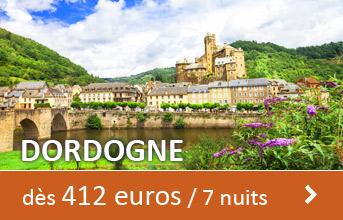 Dordogne dès 412 euros / 7 nuits